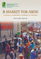 A market for Abdu: creating a commodity exchange in Ethiopia