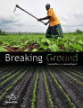 Breaking ground: HarvestPlus 2011 annual report