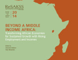 Beyond a middle income Africa: Transforming African economies for sustained growth with rising...