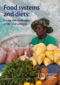 Food systems and diets: Facing the challenges of the 21st century